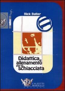 Didattica e allenamento per la schiacciata. DVD. Con libro - Rick Butler - copertina