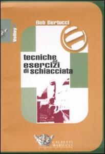Tecniche ed esercizi di schiacciata. DVD. Con libro - Bob Bertucci - copertina