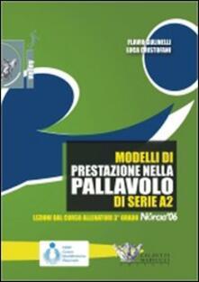 Modelli di prestazione nella pallavolo della serie A2. Con DVD - Flavio Gulinelli,Luca Cristofani - copertina
