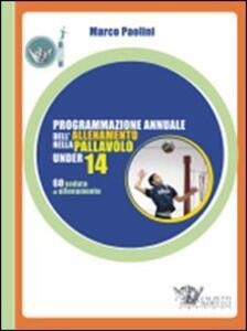 Programmazione annuale dell'allenamento nella pallavolo under 14 - Marco Paolini - copertina
