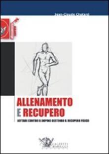 Allenamento e recupero. Lottare contro il doping gestendo il recupero fisico.pdf