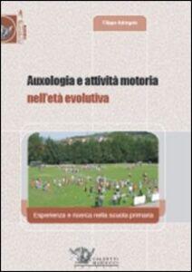 Auxologia e attività motoria nell'età evolutiva. Esperienza e ricerca nella scuola primaria