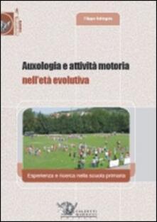 Auxologia e attività motoria nelletà evolutiva. Esperienza e ricerca nella scuola primaria.pdf