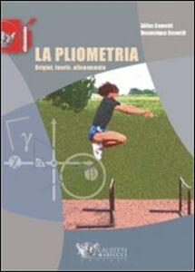 Libro La pliometria. Origini, teoria, allenamento Gilles Cometti , Dominique Cometti