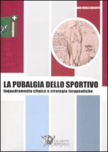 La pubalgia dello sportivo. Inquadramento clinico e strategie terapeutiche - G. Nicola Bisciotti - copertina