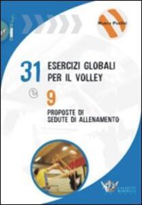 Trentuno esercizi per il volley e nove proposte di sedute di allenamento - Marco Paolini - copertina