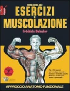 Nuova guida agli esercizi di muscolazione - Frédéric Delavier - copertina