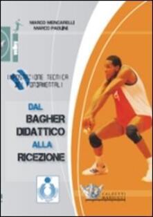 Winniearcher.com Dal bagher didattico alla ricezione. Impostazione tecnica dei fondamentali. DVD. Con libro Image