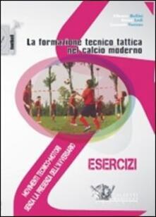 Vitalitart.it La formazione tecnico tattica nel calcio moderno. Con DVD. Vol. 1: Movimenti tecnico-motori senza la presenza dell'avversario. Image