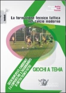 Librisulladiversita.it La formazione tecnico tattica nel calcio moderno. Con DVD. Vol. 3: Giochi semplificati, condizionati e a confronto per il raggiungimento di obiettivi tecnico-tattici. Image