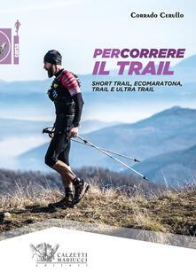 Filippodegasperi.it Percorrere il trail. Short trail, ecomaratona, trail e ultra trail Image