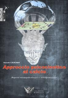 Steamcon.it Approccio psicocinetico al calcio. Aspetti neuropsicologici e sensopercettivi Image