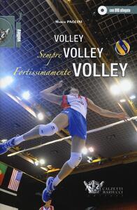 Volley, sempre volley, fortissimamente volley. Con DVD - Marco Paolini - copertina