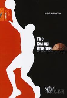 The swing offense. Ediz. italiana.pdf