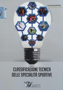 Classificazione tecnica delle specialità sportive - Claudio Scotton - copertina