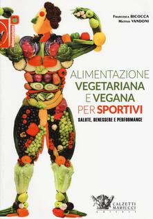 Libro Pdf Alimentazione Vegetariana E Vegana Per Sportivi Salute Benessere E Performance Pdf Time