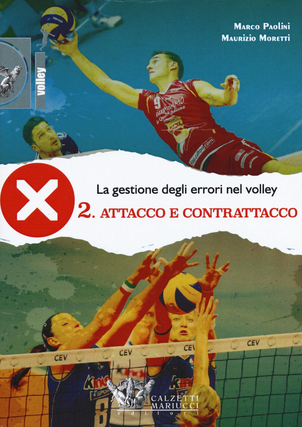 La gestione degli errori nel volley. Con DVD. Vol. 2: Attacco e contrattacco.