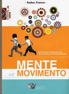 Antondemarirreguera.es Mente in movimento. 99 giochi per l'educazione fisica, l'apprendimento e l'interdisciplinarietà Image