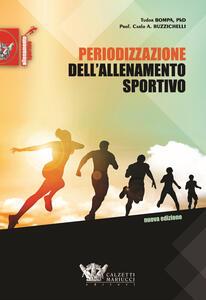 Periodizzazione dell'allenamento sportivo - Tudor O. Bompa,Carlo Buzzichelli - copertina
