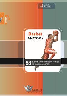 Daddyswing.es Basket anatomy. 88 esercizi con descrizione tecnica ed analisi anatomica Image