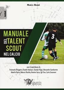 Manuale del talent scout nel calcio