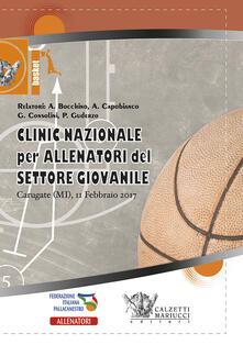 Criticalwinenotav.it Basket: clinic nazionale per allenatori del settore giovanile. Carugate 2017. Con DVD video Image
