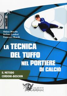 Nordestcaffeisola.it La tecnica del tuffo nel portiere di calcio. DVD. Con Libro in brossura Image