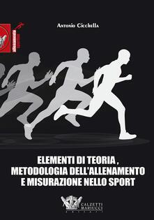 Grandtoureventi.it Elementi di teoria, metodologia dell'allenamento e misurazione nello sport Image