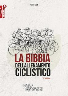 La bibbia dell'allenamento ciclistico - Joe Friel - copertina