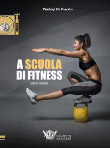 A scuola di fitness - Pierluigi De Pascalis - copertina