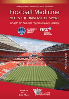 Football medicine meets the universe of sport. XXVIII Isokinetic Medical Group Conference. 27-28-29 April 2019. Wembley Stadium, London - copertina