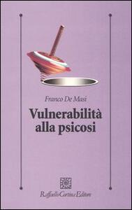 Vulnerabilità alla psicosi - Franco De Masi - copertina