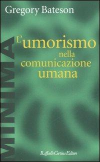 L' L' umorismo nella comunicazione umana - Bateson Gregory - wuz.it