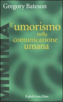 L' umorismo nella comunicazione umana - Gregory Bateson - copertina