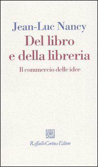 Del libro e della libreria. Il commercio delle idee