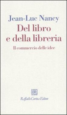 Grandtoureventi.it Del libro e della libreria. Il commercio delle idee Image
