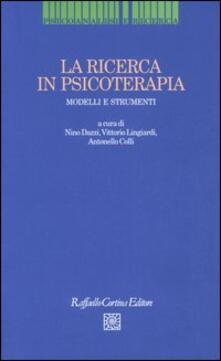La ricerca in psicoterapia. Modelli e strumenti.pdf