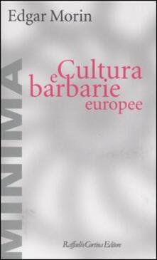 Atomicabionda-ilfilm.it Cultura e barbarie europee Image