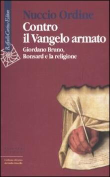 Festivalpatudocanario.es Contro il Vangelo armato. Giordano Bruno, Ronsard e la religione Image