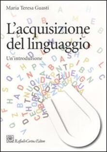 Rallydeicolliscaligeri.it L' acquisizione del linguaggio. Un'introduzione Image