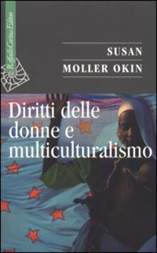 Diritti delle donne e multiculturalismo - Susan Moller Okin - copertina