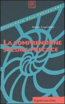 La comprensione sociale precoce - Maria Legerstee - copertina