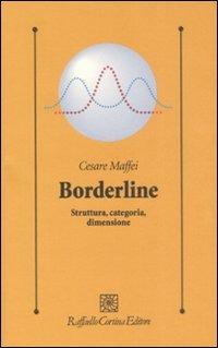 Borderline. Struttura, categoria, dimensione