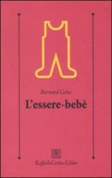L' essere-bebè - Bernard Golse - copertina