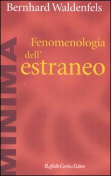 Fenomenologia dell'estraneo - Bernhard Waldenfels - copertina