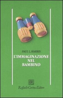 L' immaginazione nel bambino - Paul L. Harris - copertina