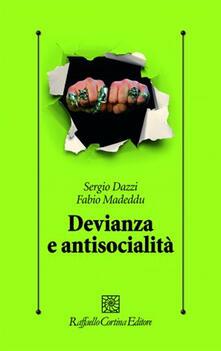 Devianza e antisocialità. Le prospettive scientifiche e cliniche contemporanee.pdf