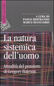 La natura sistemica dell'uomo. Attualità del pensiero di Gregory Bateson