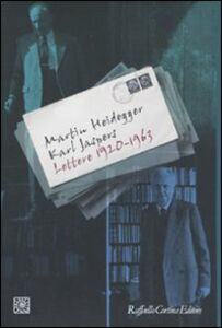Foto Cover di Lettere 1920-1963, Libro di Martin Heidegger,Karl Jaspers, edito da Cortina Raffaello