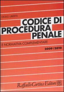 Codice di procedura penale e normativa complementare 2009-2010 - Giulio Ubertis - copertina